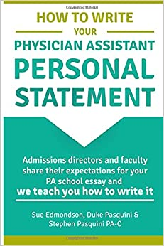 writing a personal statement for pa school Want an outstanding personal statement while the following guidelines are intended specifically for writing personal statements for medical residency and medical fellowship in the us, these same concepts apply to personal statements for all other programs as well.