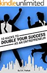 10 Hacks to Double Your Success as an...