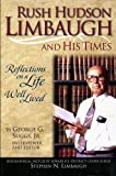 img - for Rush Hudson Limbaugh and His Times: Reflections on a Life Well Lived book / textbook / text book
