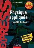 Physique appliquée en 30 fiches - BTS
