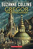 Cover of Gregor the Overlander by Suzanne Collins 1407121138