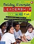 Building Everyday Leadership in All K...