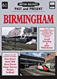 Birmingham (British Railways Past & Present)