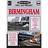 Birmingham (British Railways Past & Present)by Geoff Dowling
