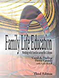 img - for Family Life Education: Working with Families across the Lifespan, Third Edition book / textbook / text book