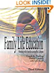 Family Life Education: Working with F...