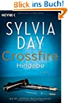 Crossfire. Hingabe: Band 4 - Roman