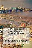 New Brighton - A Victorian Seaside Resort