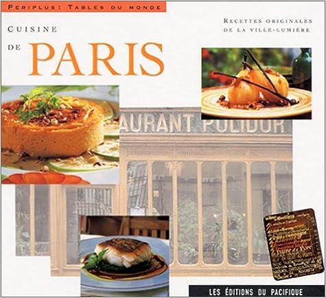 Telecharge cuisine de paris recettes originales de la - Livre de cuisine en ligne ...