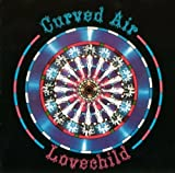 Lovechild by Curved Air [Music CD]