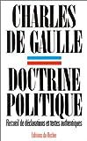 echange, troc Charles de Gaulle, André Astoux, Guy Sabatier - Doctrine politique