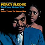 The Percy Sledge Way/Take Time to K