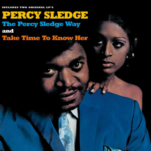 Percy Sledge - The Percy Sledge Way/Take Time to Know Her - Zortam Music