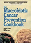 Macrobiotic Cancer Prevention Cookbook
