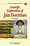 Scientific Explorations of Jain Doctrines: 2 Volumes