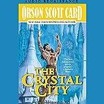 Crystal City: Alvin Maker VI | Orson Scott Card
