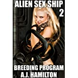 Alien Sex Ship 2: Breeding Program (Alien Tentacles Breeding Series) (Space Vixen)