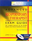img - for Advanced Respiratory Therapist Exam Guide: The Complete Resource for the Written Registry and Clinical Simulation Exams (Book with CD-ROM) book / textbook / text book