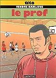 """Afficher """"Tendre banlieue<br /> Le prof"""""""