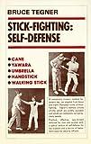 Stick Fighting: Self-Defense