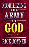 Mobilizing the Army of God (0883683768) by Joyner, Rick