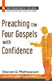 img - for Preaching the Four Gospels With Confidence (The Preacher's Toolbox) book / textbook / text book