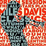 Dream Session: The All-Stars Play Miles Davis Classics ~ Various Artists