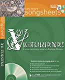 Victoriana!: History Songsheet (Songbooks)