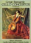 Schumann, Saint-Saens And Dvorak: Gre...