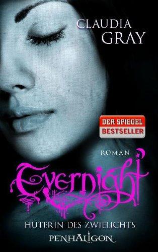 Hüterin des Zwielichts (Evernight, #3)