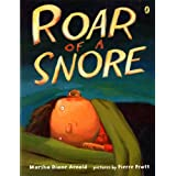 Roar of a Snore ~ Marsha Diane Arnold