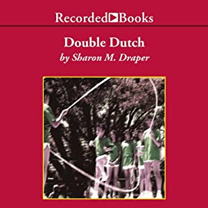 Double Dutch | [Sharon M. Draper]