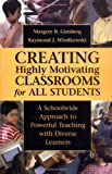 img - for Creating Highly Motivating Classrooms for All Students: A Schoolwide Approach to Powerful Teaching with Diverse Learners book / textbook / text book