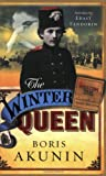 The Winter Queen (0753817594) by Akunin, Boris