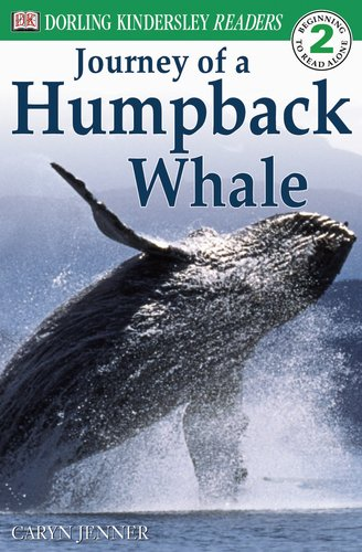 DK Readers: Journey of a Humpback Whale (Level 2: Beginning to Read Alone)