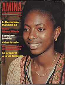 a biography of senegal mariama Mariama bâ (april 17, 1929–august 17, 1981) was a senegalese author and  feminist, who wrote in french born in dakar, she was raised a.