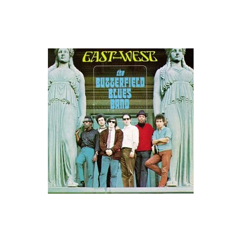East West Bands: Download The Butterfield Blues Band East To West(1966