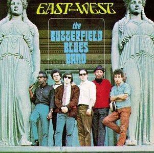 Butterfield Blues Band - East-west - Zortam Music