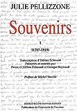 echange, troc Julie Pellizzone - Souvenirs, tome 1, 1787-1815
