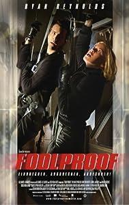 Foolproof Einbrechen Ausbrechen Abrechnen Film