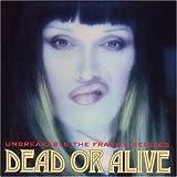 echange, troc Dead Or Alive - Unbreakable: Fragile Remixes