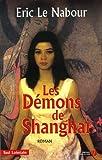 echange, troc Eric Le Nabour - Les Démons de Shanghai