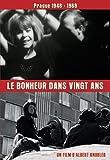 echange, troc Le bonheur dans vingt ans prague 1948-1968