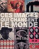 Photo du livre Ces images qui changent le monde