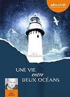 Une vie entre deux océans: Livre audio 2 CD MP3 - 589 Mo + 607 Mo