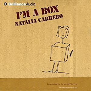I'm a Box | [Natalia Carrero, Johanna Warren (translator)]
