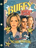 Buffy The Vampire Slayer: Once More, With Feeling: The Script Book
