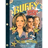 "Buffy The Vampire Slayer: ""Once More, With Feeling"": The Script Book ~ Joss Whedon"