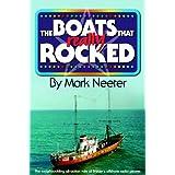 The Boats That Really Rockedby Mark Neeter