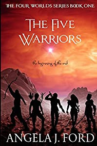 The Five Warriors by Angela J. Ford ebook deal